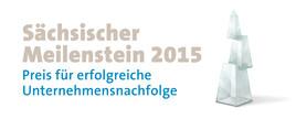 """Wettbewerb """"Sächsischer Meilenstein"""" gestartet – Preis für erfolgreiche Unternehmensnachfolge"""